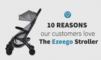 10 Reasons Our Customers Love the Ezeego Stroller