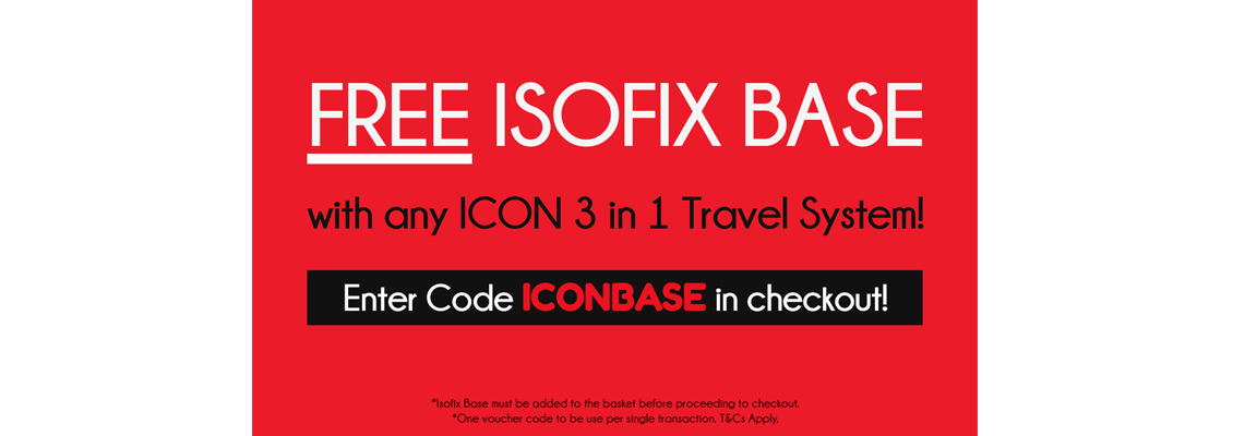 Free Isofix Base with any ICON 3 in 1 Travel System!